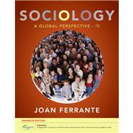 Sociology A Global Perspective, Enhanced,9780840032041