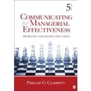 Communicating for Managerial Effectiveness; Problems | Strategies | Solutions