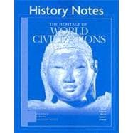Heritage of World Civilizations : Volume 1: to 1700, History Notes