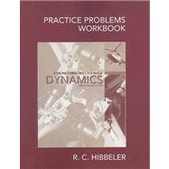 Practice Problems Workbook for Engineering Mechanics : Dynamics