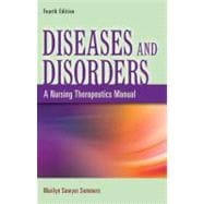 Diseases and Disorders: A Nursing Therapeutics Approach,9780803622050