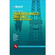 Underbalanced Drilling : Limits and Extremes, 9781933762050