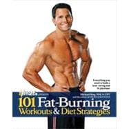 101 Fat-Burning Workouts & Diet Strategies For Men; Everythi..., 9781600782053  