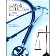 Law &amp; Ethics for Medical Careers,9780073402062