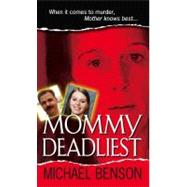 Mommy Deadliest, 9780786022069  