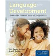 Language Development: Foundations, Processes, and Clinical Applications (Book with Access Code),9781284022070