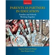 Parents as Partners in Education : Families and Schools Working Together,9780137072071
