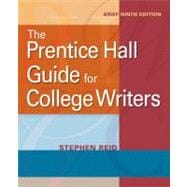The Prentice Hall Guide for College Writers, Brief,9780205752072