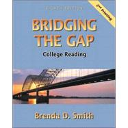 Bridging the Gap : College Reading (with Study Card for Vocabulary)