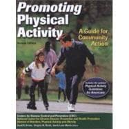Promoting Physical Activity : A Guide for Community Action,9780736062084