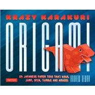 Krazy Karakuri Origami Kit: Japanese Paper Toys That Walk, J..., 9784805312087