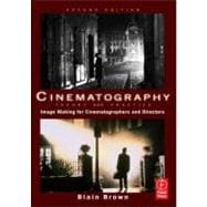 Cinematography: Theory and Practice : Image Making for Cinematographers and Directors,9780240812090