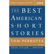 The Best American Short Stories 2012: Selected from U.s. and..., 9780547242095