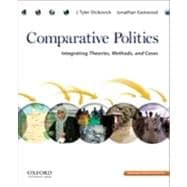 Comparative Politics Integrating Theories, Methods, and Cases,9780195392104