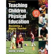 Teaching Children Physical Education : Becoming a Master Teacher,9780736062107