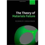 The Theory of Materials Failure,9780199662111