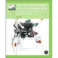 The Lego Mindstorms NXT 2.0 Discovery Book: A Beginner's Gui..., 9781593272111  