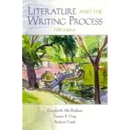 Literature and the Writing Process,9780139132117