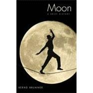 Moon; A Brief History, 9780300152128  