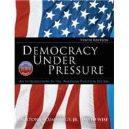 Democracy under Pressure : An Introduction to the American Political System: 2006 Election Update,9780495502135