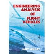 Engineering Analysis of Flight Vehicles,9780486672137