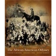 African-American Odyssey, The: Volume I (Chapters 1-13)