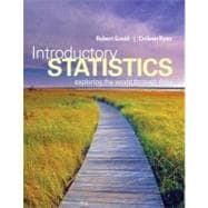 Introductory Statistics : Exploring the World Through Data,9780321322159