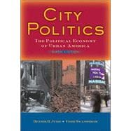  City Politics: The Political Economy of Urban America,9780205522163