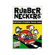 Rubberneckers : Everyone's Favorite Travel Game, 9780811822176