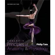 Combo: Seeley's Principles of Anatomy & Physiology with Tegrity & Connect Plus (Includes APR & PhILS),9780077872182