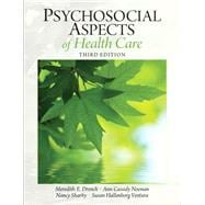 Psychosocial Aspects of Health Care,9780131392182