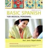 Spanish for Medical Personnel Enhanced Edition: The Basic Spanish Series,9781285052182