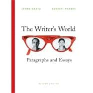 Writer's World, The: Paragraphs and Essays,9780136152187