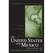 United States and Mexico: Between Partnership and Conflict,9780415992190