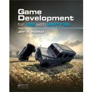 Game Development for iOS with Unity3d, 9781439892190