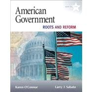 American Government Roots and Reform, 2009 Edition,9780205652198