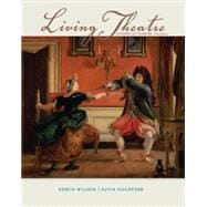 Living Theatre: A History of Theatre,9780073382203