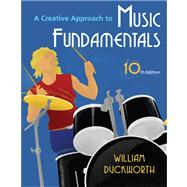 A Creative Approach to Music Fundamentals (with Music Fundamental in Action Passcard, and Keyboard and Guitar Insert)