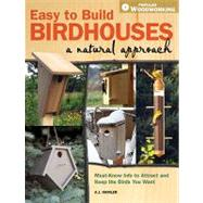 Easy to Build Birdhouses - A Natural Approach : Must Know In..., 9781440302206  