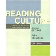 Reading Culture : Contexts for Critical Reading and Writing,9780321122209