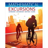 Student Solutions Manual for Aufmann/Lockwood/Nation/Clegg�s Mathematical Excursions, 3rd