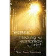 Healing the Heartbreak of Grief, 9781426702211  