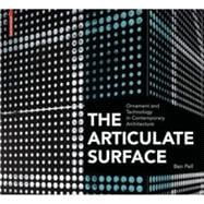 The Articulate Surface: Ornament and Technology in Contempor..., 9783034602211  