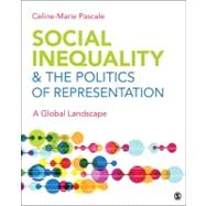Social Inequality in a Global Landscape : The Politics of Representation,9781412992213