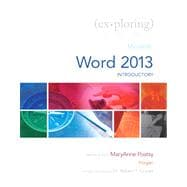 Exploring Microsoft Word 2013, Introductory,9780133412215