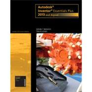 Autodesk Inventor Essentials Plus 2013 and Beyond (with CAD Connect Web Site Printed Access Card)