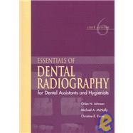 Essentials of Dental Radiography for Dental Assistants and Hygienists,9780838522226