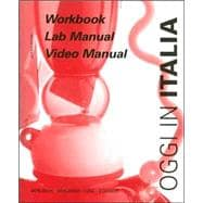 Oggi in Italia: A First Course in Italian : Workbook/Lab Manual/Video Manual