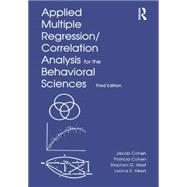 Applied Multiple Regression/Correlation Analysis for the Behavioral Sciences,9780805822236