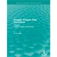 Climate: Present, Past and Future: Volume 2: Climatic Histor..., 9780415682237  